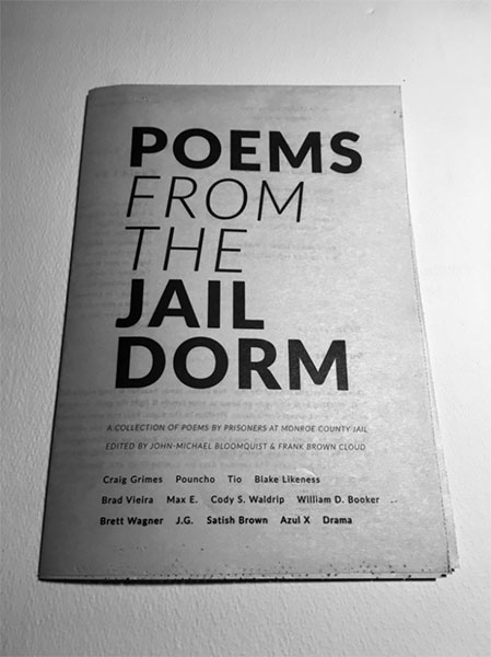 Poems written by men in New Leaf - New Life's volunteer-run writing workshops were published by Monster House Press in the anthology Poems From The Jail Dorm. | Courtesy photo