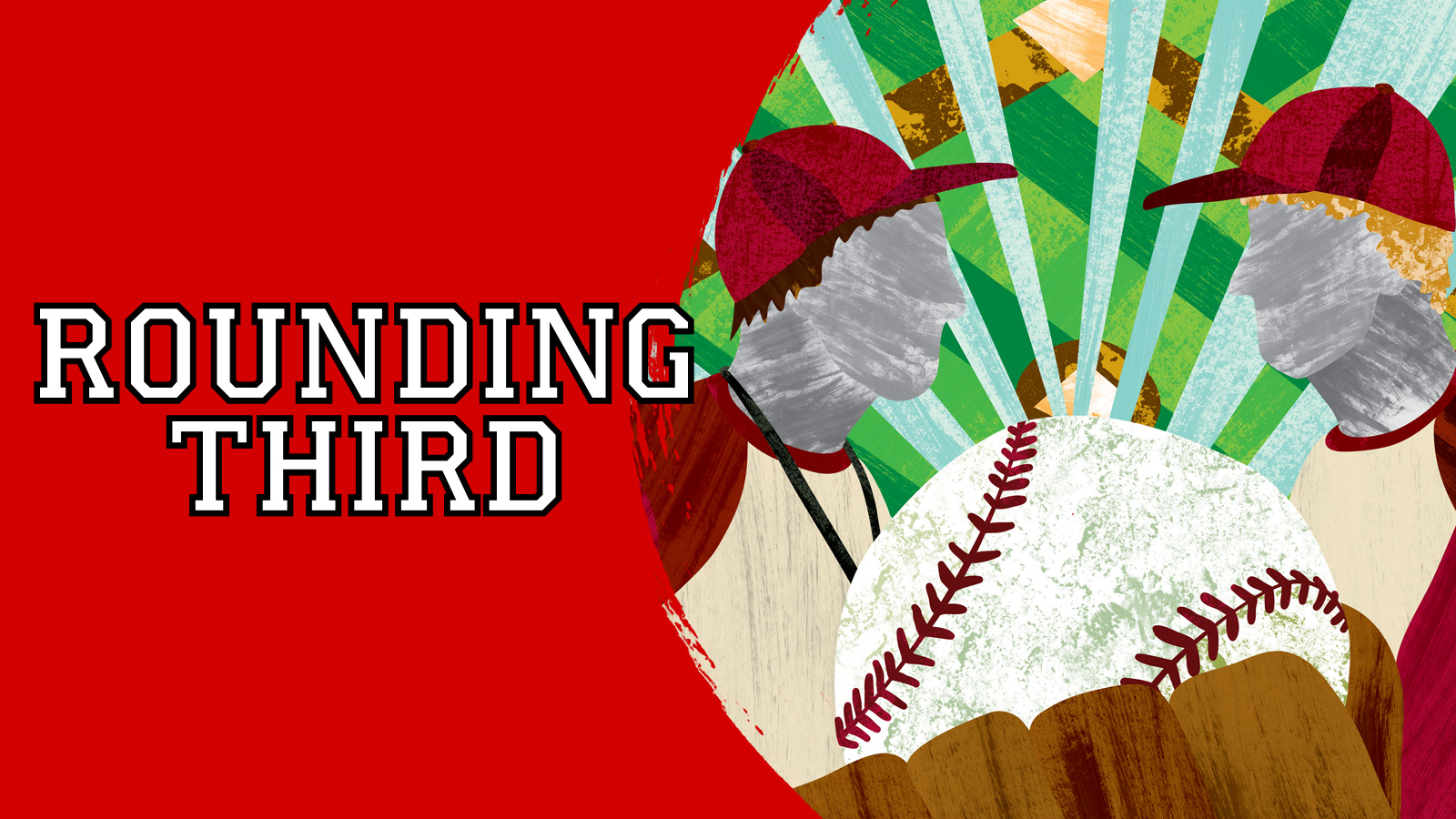 "Cardinal Stage's 'Rounding Third' is a sharp comedy about two Little League coaches who ""act more childish than the kids they coach!"" says Director Matt Decker. Writer Julie Warren calls it ""a complex show, with developed characters and realistic conflict that make the jokes hit even harder."""